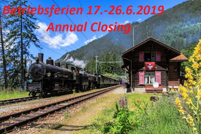 "17. - 26.6.2019 Annual Closing – ""Betriebsferien"""